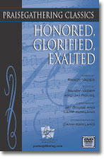 Honored, Glorified, Exalted