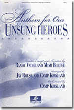 Anthem For Our Unsung Heroes