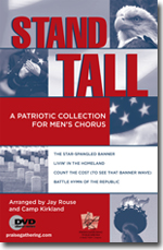 Stand Tall! A Patriotic Collection for Men's Chorus